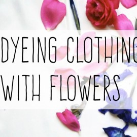 How To Dye Silk with Roses and Irises